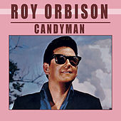 Candy Man von Roy Orbison