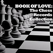 Book Of Love: The Chess Records Collection, Vol. 2 by Various Artists
