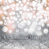 A Christmas Message (100 of Your Festive Favourites) von Various Artists