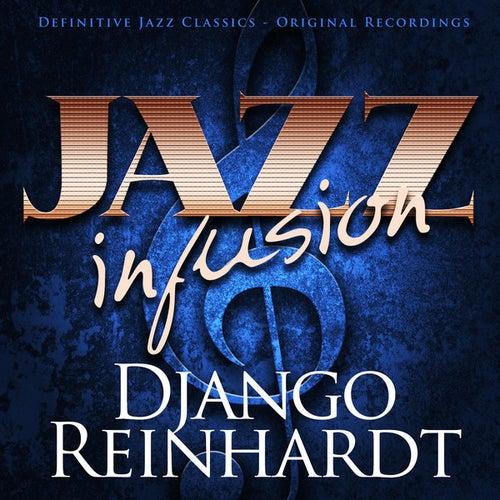 Jazz Infusion - Django Reinhardt by Django Reinhardt