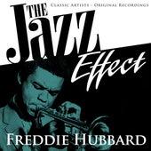 The Jazz Effect - Freddie Hubbard by Freddie Hubbard