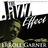 The Jazz Effect - Erroll Garner by Erroll Garner