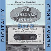 Thank You, Goodnight!, Vol.  2 by The Vineyard Sound