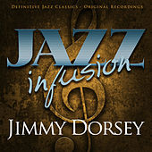 Jazz Infusion - Jimmy Dorsey de Various Artists