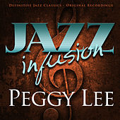 Jazz Infusion - Peggy Lee by Peggy Lee