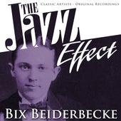 The Jazz Effect - Bix Beiderbecke de Bix Beiderbecke