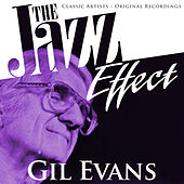The Jazz Effect - Gil Evans von Gil Evans
