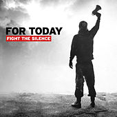 Fight The Silence de For Today