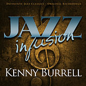 Jazz Infusion - Kenny Burrell by Various Artists