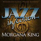 Jazz infusion - Morgana King by Morgana King