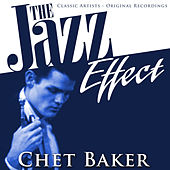 The Jazz Effect - Chet Baker de Chet Baker