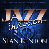 Jazz Infusion - Stan Kenton de Stan Kenton