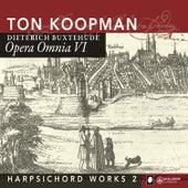 Buxtehude: Opera Omnia VI - Harpsichord Works II by Amsterdam Baroque Orchestra