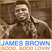 Good Good Lovin' de James Brown