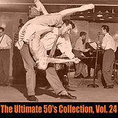 The Ultimate 50's Collection, Vol. 24 de Various Artists
