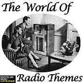 The World of Radio Themes by Various Artists