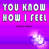 You Know How I Feel by Calvin Miller