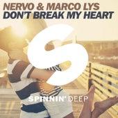 Don't Break My Heart von Nervo