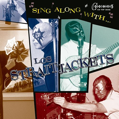 Sing Along With Los Straitjackets by Los Straitjackets