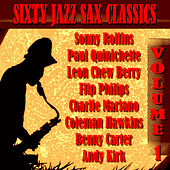 Sixty Jazz Sax Classics by Various Artists