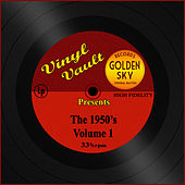 Vinyl Vault Presents the 1950's, Vol. 1 de Various Artists