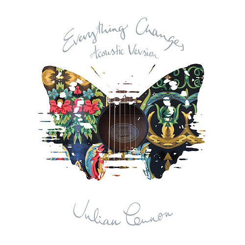 Everything Changes (Acoustic Version) by Julian Lennon