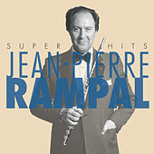 Jean-Pierre Rampal Super Hits by Jean-Pierre Rampal