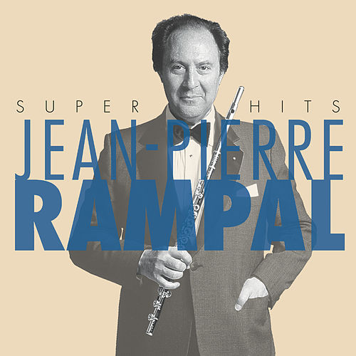 Jean-Pierre Rampal Super Hits by Various Artists