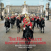 The Royal Salute by The Band Of The Life Guards