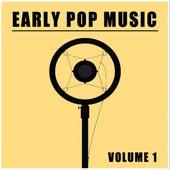 Early Pop Music, Vol. 1 de Various Artists