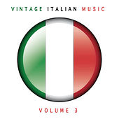 Vintage Italian Music, Vol. 3 von Various Artists