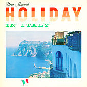 Your Musical Holiday in Italy by Werner Müller