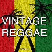 Vintage Reggae, Vol. 1 by Various Artists