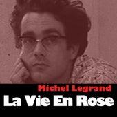La Vie En Rose de Michel Legrand