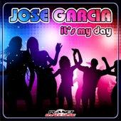 It's My Day by Jose Garcia