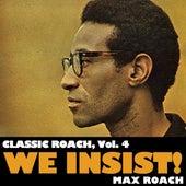 Classic Roach, Vol. 4: We Insist! de Max Roach