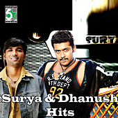 Surya and Dhanush Hits by Various Artists