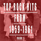 Top Rock Hits From 1959-1961, Vol. 1 by Various Artists