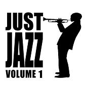 Just Jazz, Vol. 1 by Various Artists