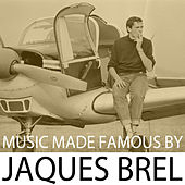 Music Made Famous By Jaques Brel de Various Artists