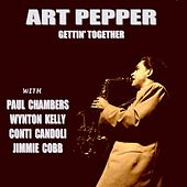 Gettin' Together! by Art Pepper