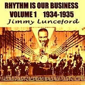 Rhythm Is Our Business, Vol. 1 (1934-1935) by Jimmie Lunceford
