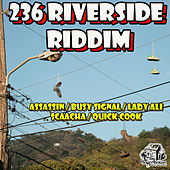 236 Riverside Riddim de Various Artists