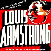 Swing That Music: 1935-44 by Louis Armstrong