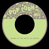 Joshua Fit the Battle of Jericho by Various Artists