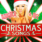 Naughty & Nice Christmas Songs de Various Artists