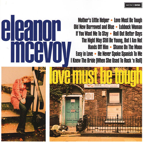 Love Must Be Tough by Eleanor McEvoy