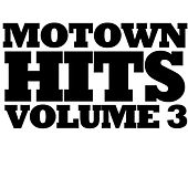 Motown Hits, Vol. 3 von Various Artists