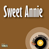 Sweet Annie by Off the Record