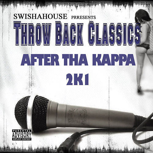 After da Kappa 2k1 by Swisha House